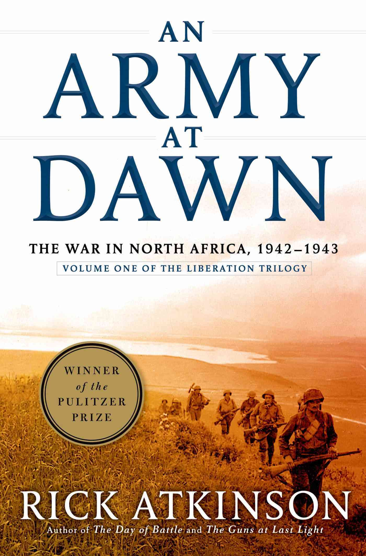 An Army at Dawn By Atkinson, Rick