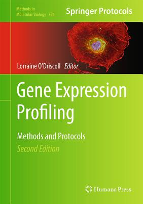 Gene Expression Profiling By O'driscoll, Lorraine (EDT)